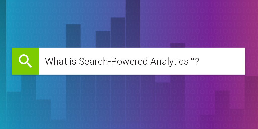 What is Search Powered Analytics